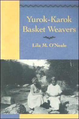 Yurok-Karok Basket Weavers