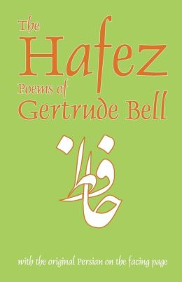 The Hafez Poems Of Gertrude Bell