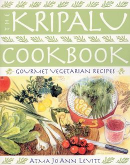 Kripalu Cookbook: Gourmet Vegetarian Recipes