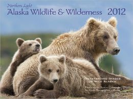 2012 Alaska Wildlife And Wilderness: Northern Light Wall Calendar