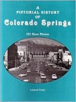 Pictorial History of Colorado Springs