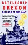 Battleship Oregon: Bulldog of the Navy