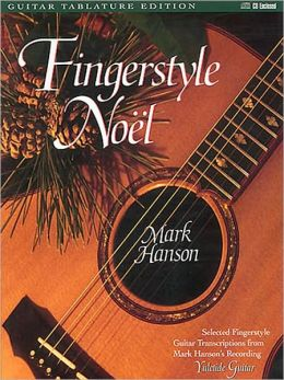 Fingerstyle Noel: Guitar Tablature Edition, with CD