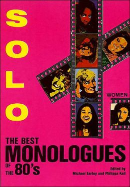 Solo: The Best Monologues of the 80s/Women