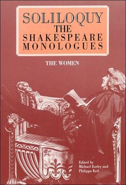 Soliloquy! The Shakespeare Monologues: The Women