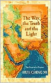 Way, the Truth and the Light: The Story of a Prophet