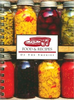 Food and Recipes of the Smokies