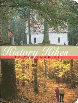 History Hikes of the Smokies