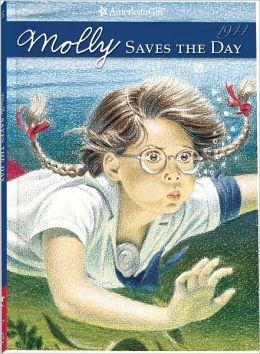 Molly Saves the Day: A Summer Story (American Girls Collection Series: Molly #5)