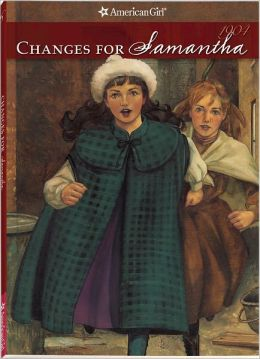 Changes for Samantha: A Winter Story (American Girls Collection Series: Samantha #6)