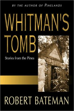 Whitman's Tomb: Stories from the Pines
