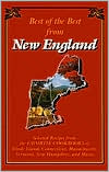 Best of the Best from New England: Selected Recipes from the Favorite Cookbooks of Rhode Island, Connecticut, Massachusetts, Vermont, New Hampshire and Maine