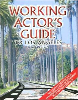 The Working Actor's Guide to Los Angeles