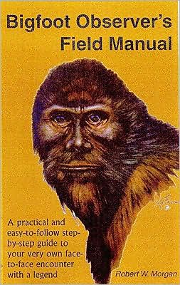Bigfoot Observer's Field Manual