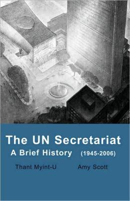 The un Secretariat: A Brief History (1945-2006)