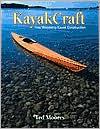 Kayakcraft: Fine Woodstrip Kayak Construction