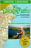 Coastal Carolinas Tales and Truths