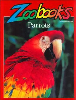 Parrots (Zoobooks Series)