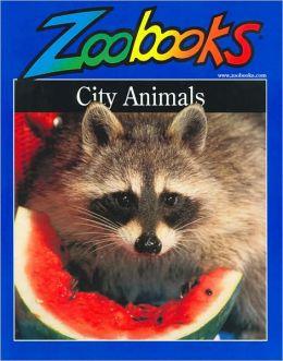 City Animals (Zoobooks Series)