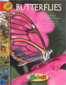 Butterflies (Zoobooks Series)
