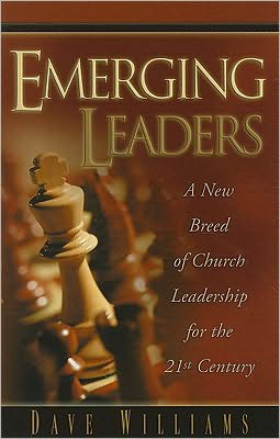 Emerging Leaders: A New Breed Of Church Leadership For The 21st Century