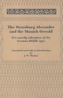 Strassburg Alexander and the Munich Oswald