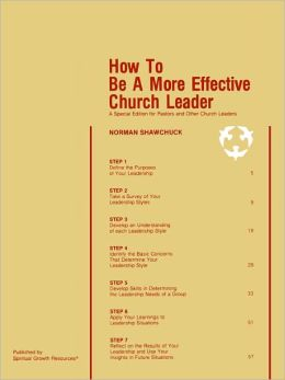 How To Be A More Effective Church Leader