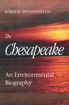 The Chesapeake: An Environmental Biography