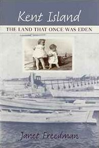 Kent Island: The Land That Once Was Eden