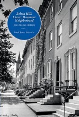 Bolton Hill: Classic Baltimore Neighborhood