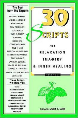 30 Scripts for Relaxation, Imagery and Inner Healing