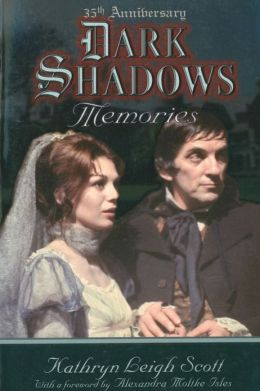 Dark Shadows Memories: 35th Anniversary Edition