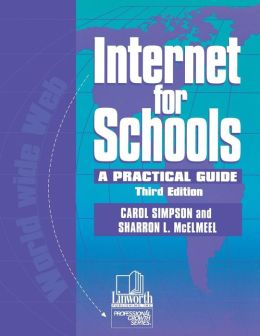 Internet for Schools: A Practical Guide