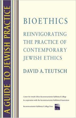 Guide to Jewish Practice: Bioethics