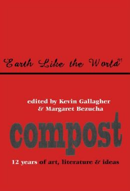 Greatest Hits: Twelve years of poetry and ideas from compost magazine