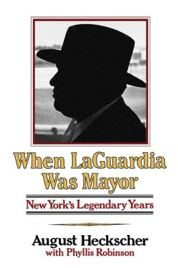 When Laguardia Was Mayor