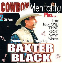 Cowboy Mentality and the Big One That Got Away