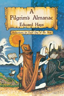 A Pilgrim's Almanac: Reflections for Each Day of the Year