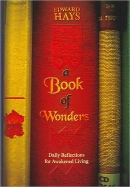 Book of Wonders: Daily Reflections for Awakened Living