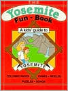Yosemite Fun Book: A Kid's Guide to Yosemite