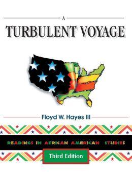 Turbulent Voyage