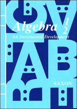 Algebra 1/2: An Incremental Development