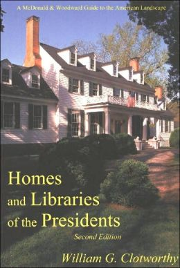 Homes and Libraries of the President