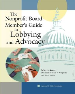 Nonprofit Board Member's Guide to Lobbying and Advocacy
