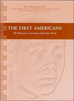 The First Americans: The Pleistocene Colonization of the New World