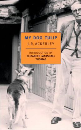 My Dog Tulip (New York Review of Books Classics Series)
