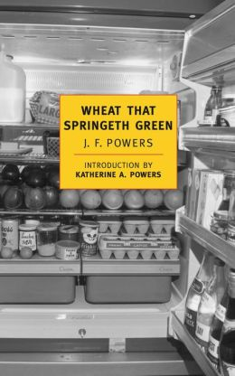 Wheat That Springeth Green (New York Review of Books Classics Series)