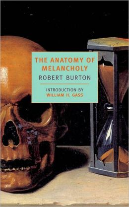 The Anatomy of Melancholy (New York Review of Books Classics Series)