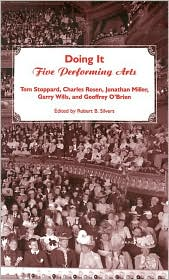 Doing It: Five Performing Arts