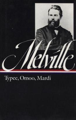 Melville: Typee, Omoo, Mardi